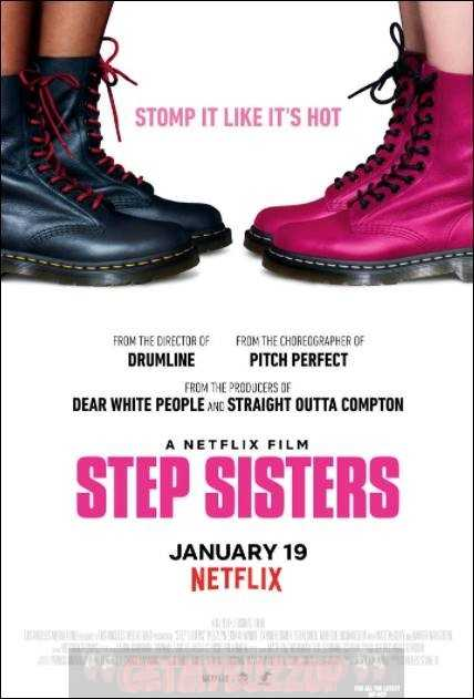 NETFLIX's 'STEP SISTERS' Stomps It Like It's Hot [TRAILER]