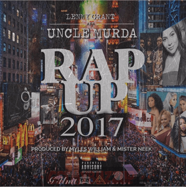 New Music: Uncle Murda – Rap Up 2017 [Audio]
