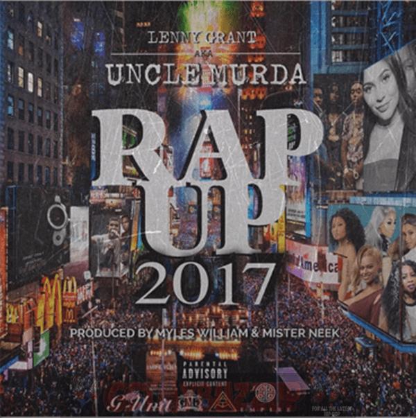 New Music: Uncle Murda – Rap Up 2017 [Audio]