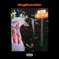 Kalin White – Thought You Knew [Audio]