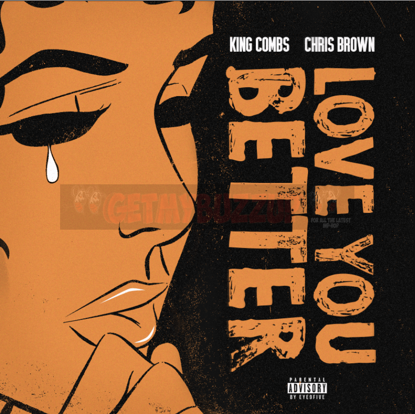 King Combs – Love You Better (feat. Chris Brown) [Audio]