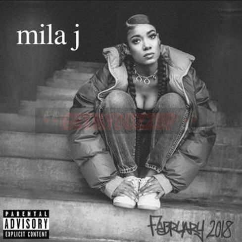 EP Stream: Mila J | February 2018 [Audio]