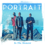 Portrait – In The Moment [Audio]