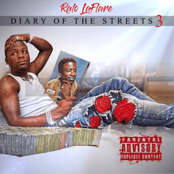 Album Stream: Ralo – Diary of the Streets 3 [Audio]