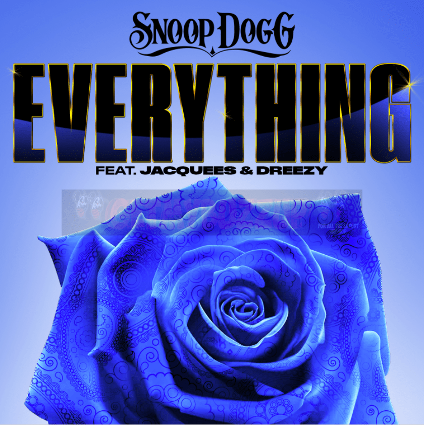 Snoop Dogg – Everything (feat. Jacquees, Dreezy) [Audio]