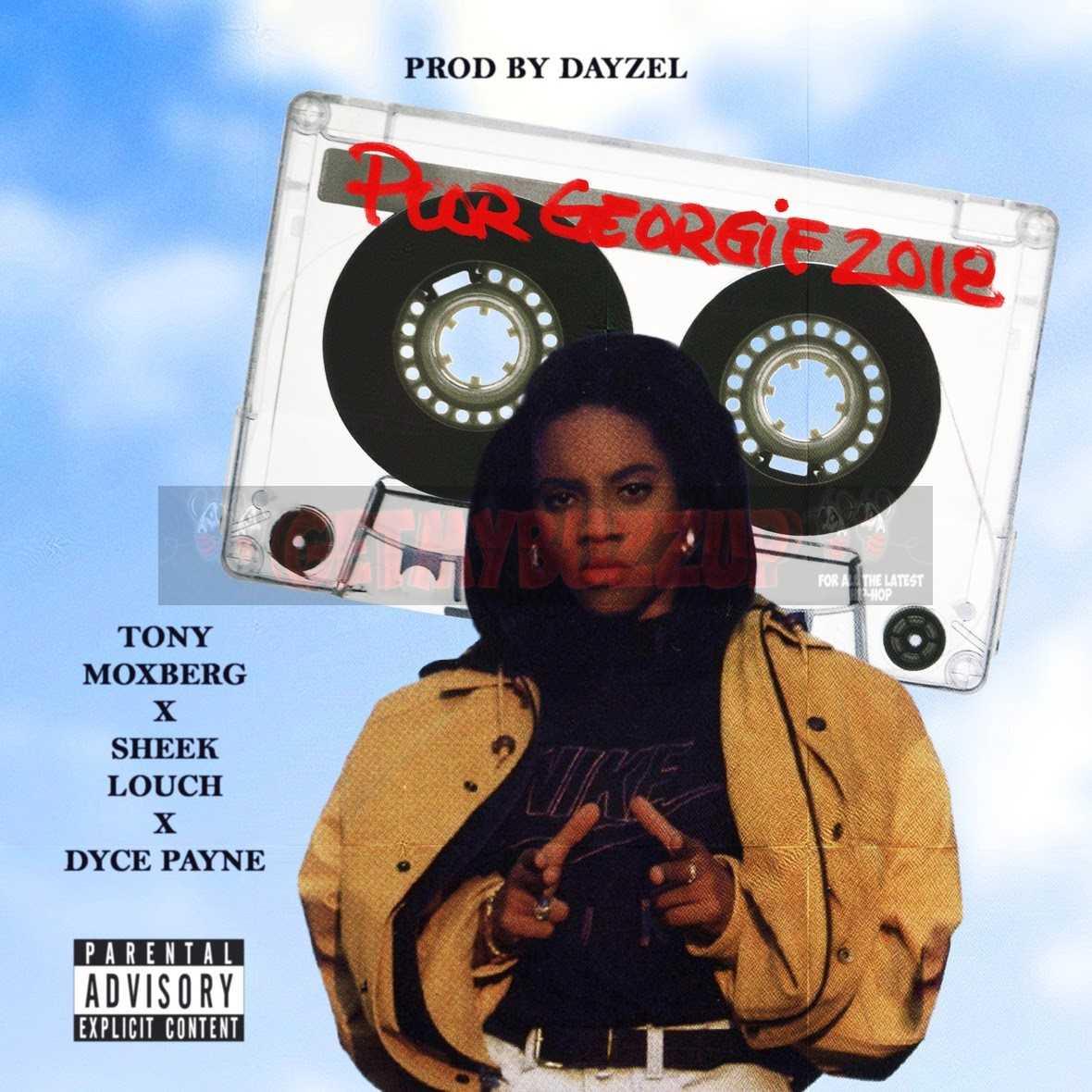"Tony Moxberg x Sheek Louch x Dyce Payne – ""Georgie Porgie 2018"" [Audio]"