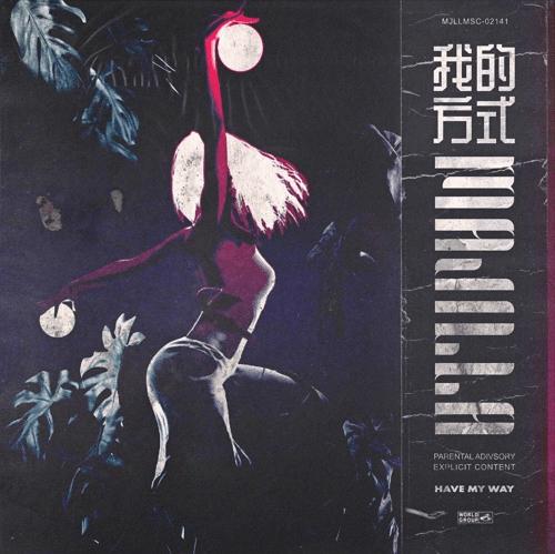 MAJILLA – Have My Way [Audio]