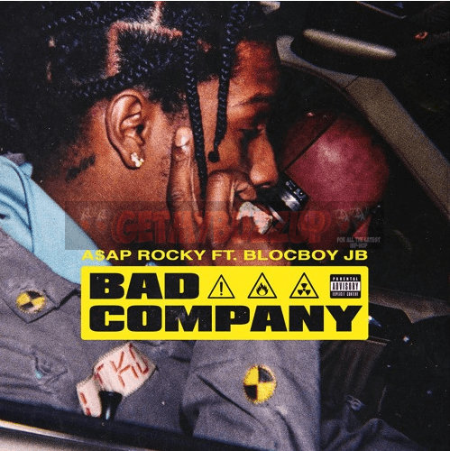 A$AP Rocky Feat. Blocboy JB | Bad Company [Audio]