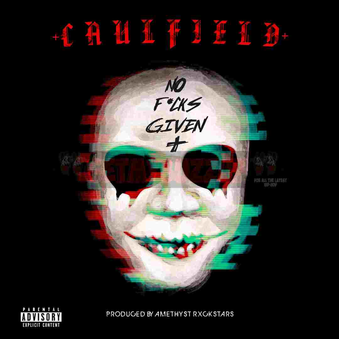 "Caulfield Lashes Out On ""No F*cks Given"" [Audio]"