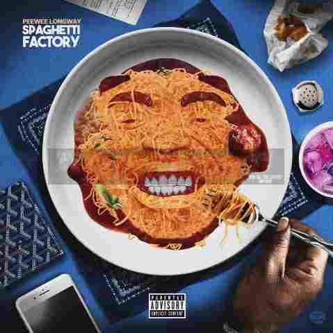 Album Stream: Peewee Longway   Spaghetti Factory [Audio]