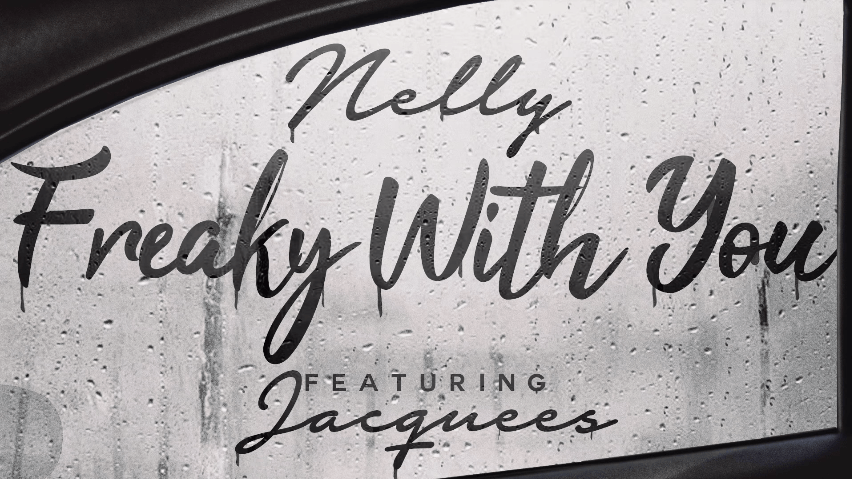 Nelly ft. Jacquees | Freaky with You [Audio]