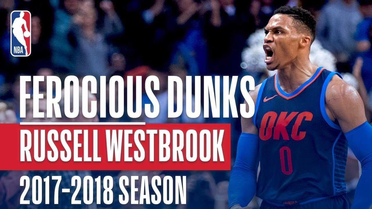 Russell Westbrook's Ferocious Dunks of the 2017-2018 Regular Season