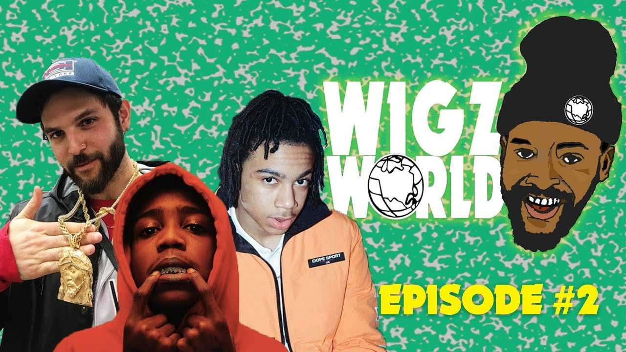 WIGZ WORLD EPISODE 2 (STARRING YBN NAHMIR, @NEWYORKNICO AND 22Gz)