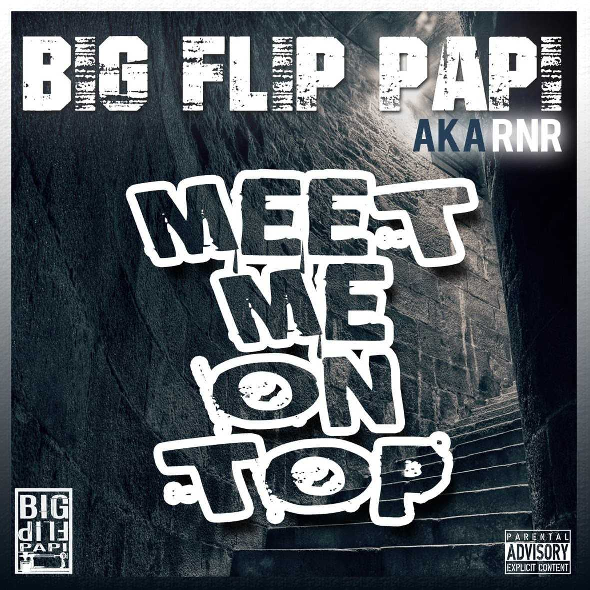 BIG FLIP PAPI | MEET ME ON TOP [AUDIO]
