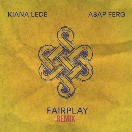 "KIANA LEDÉ RELEASES REMIX FOR SINGLE ""FAIRPLAY"" FT. A$AP FERG [AUDIO]"
