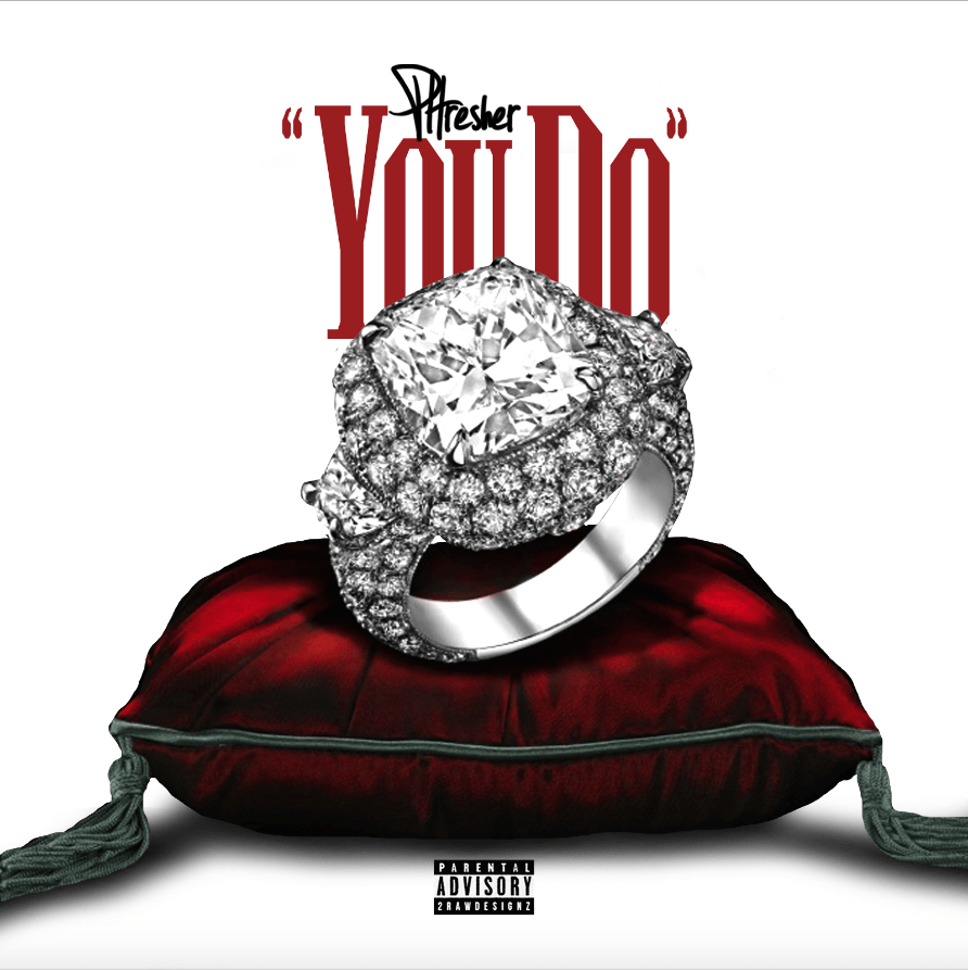 New Single: Phresher | You Do [Audio]
