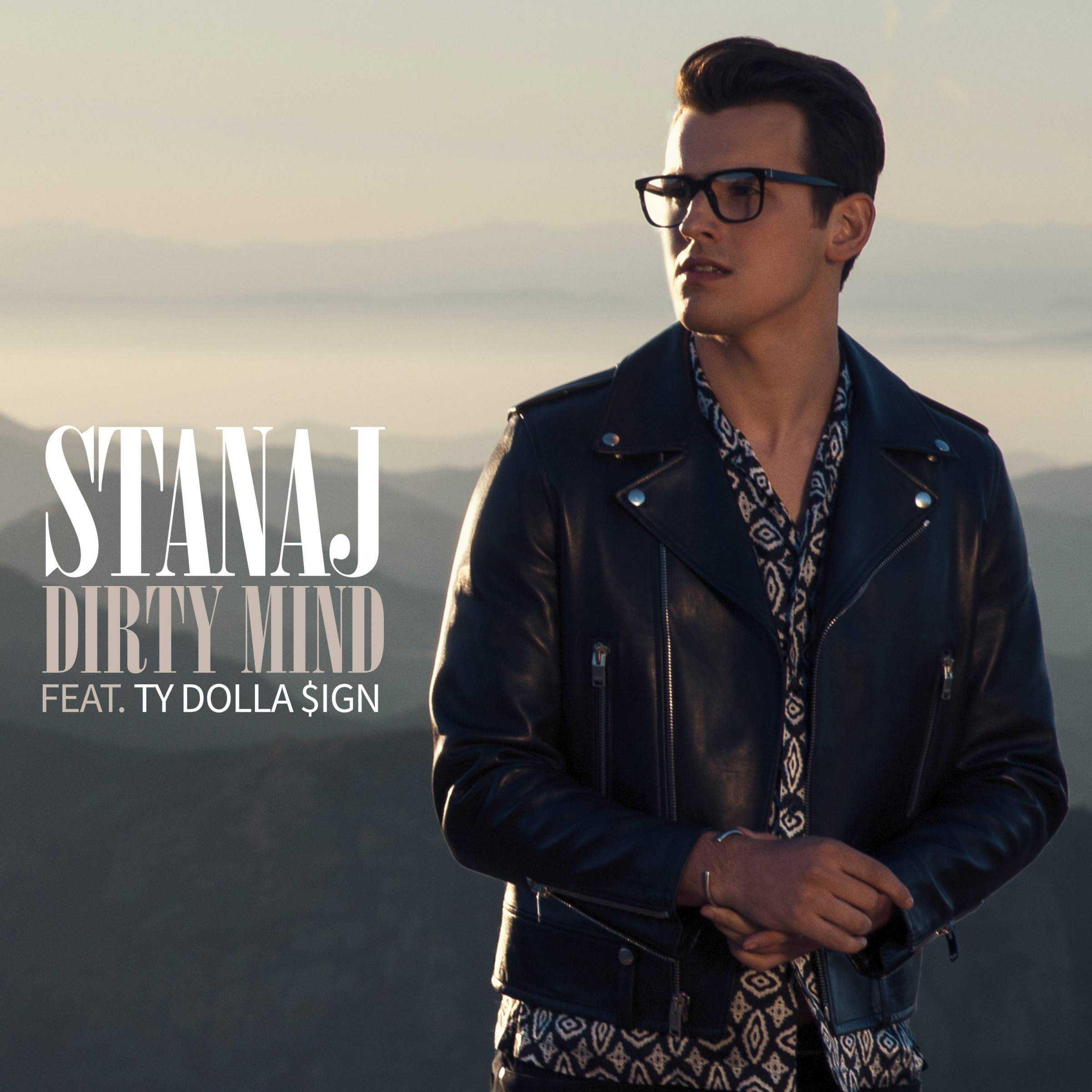 """STANAJ RELEASES """"DIRTY MIND"""" FEATURING TY DOLLA $IGN [AUDIO]"""
