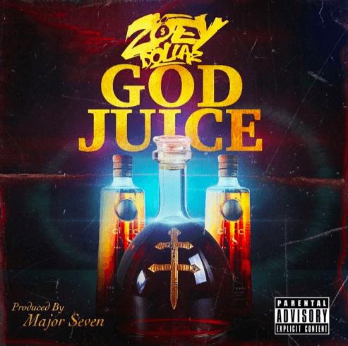 "Zoey Dollaz Sends A Wave With ""God Juice"" [Audio]"