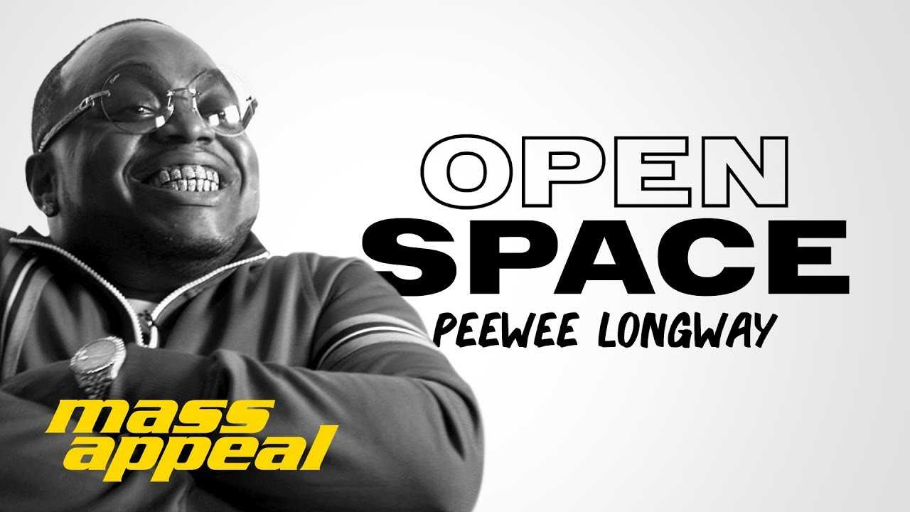 Open Space: Peewee Longway | Mass Appeal