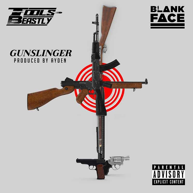 "Blank Face x Tools Beastly | ""Gunslinger"" [Audio]"