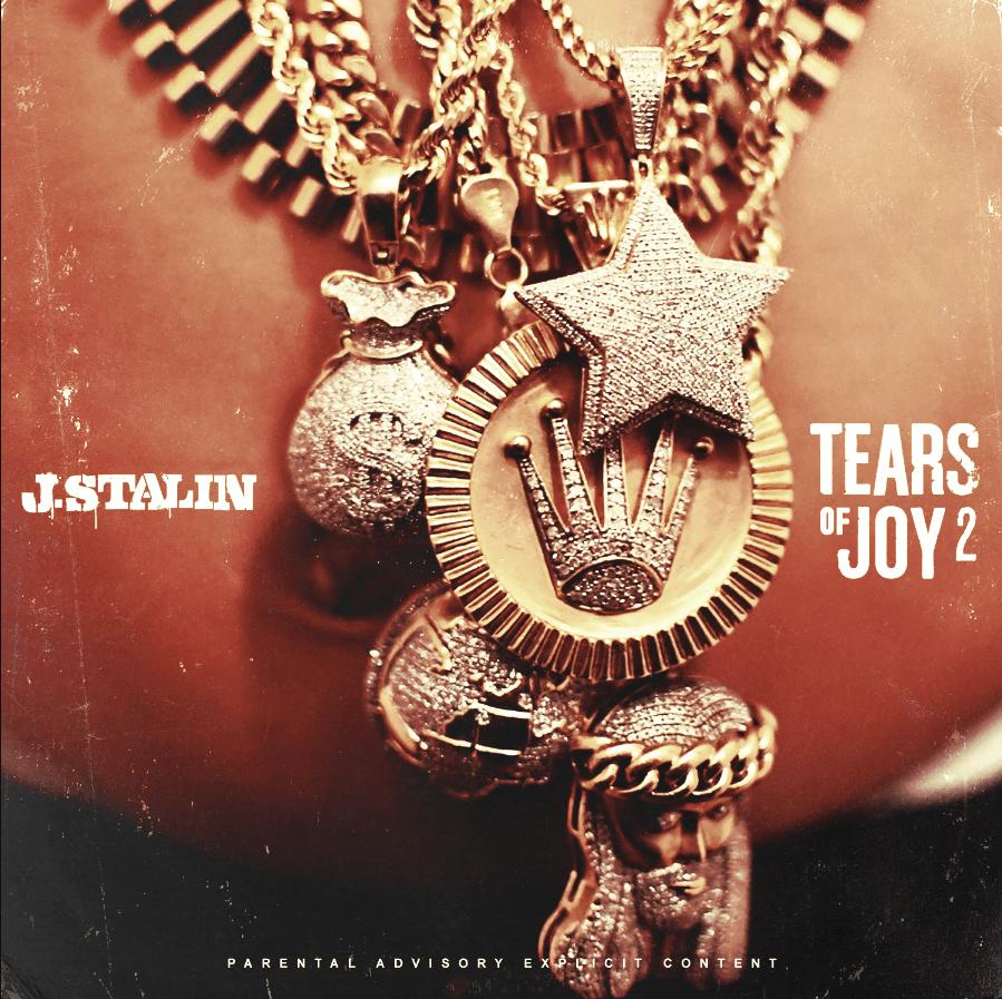 Album Stream: J. Stalin | Tears of Joy 2 [Audio]