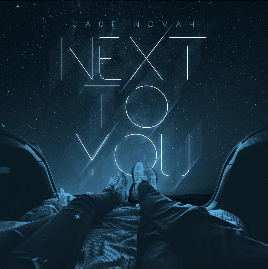 Jade Novah | Next To You [Audio]