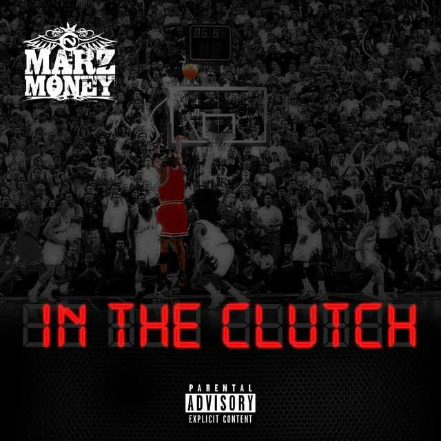 "Marz Money | ""In The Clutch"" [Audio]"