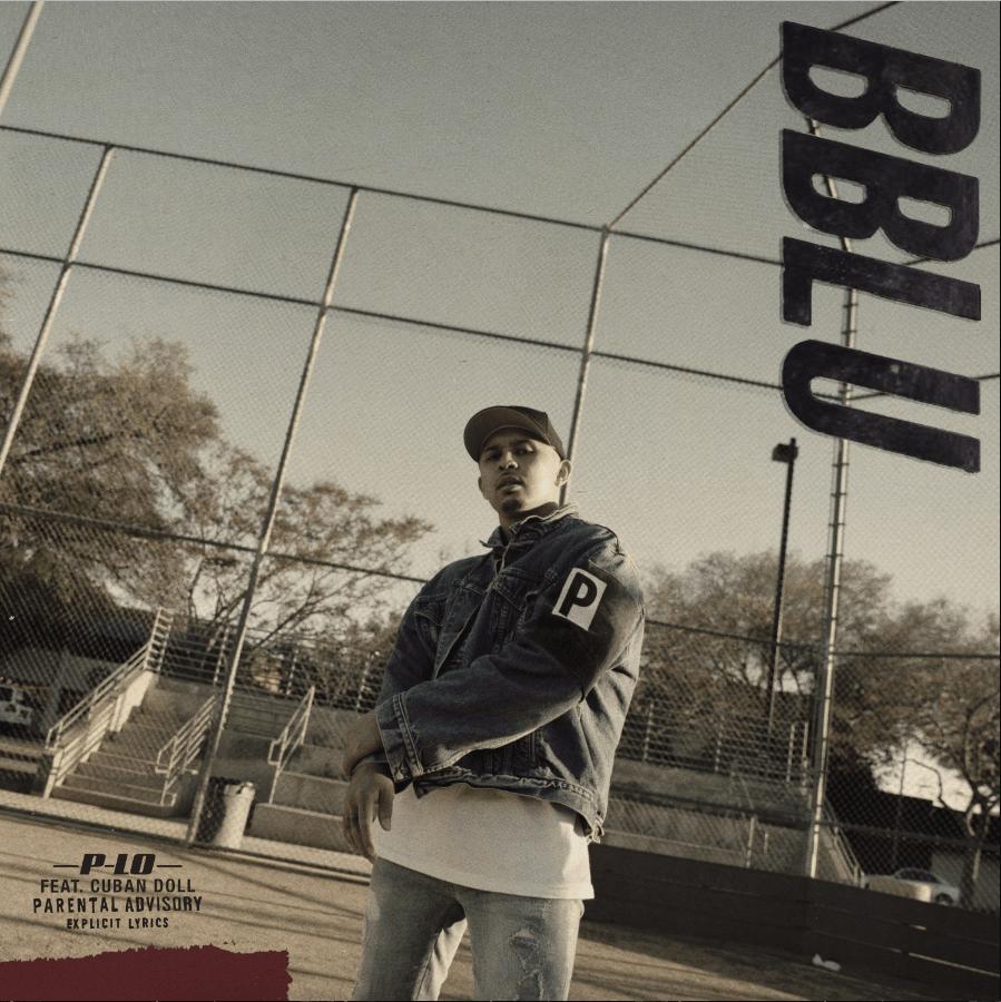 P-Lo | bblu (feat. Cuban Doll) [Audio]