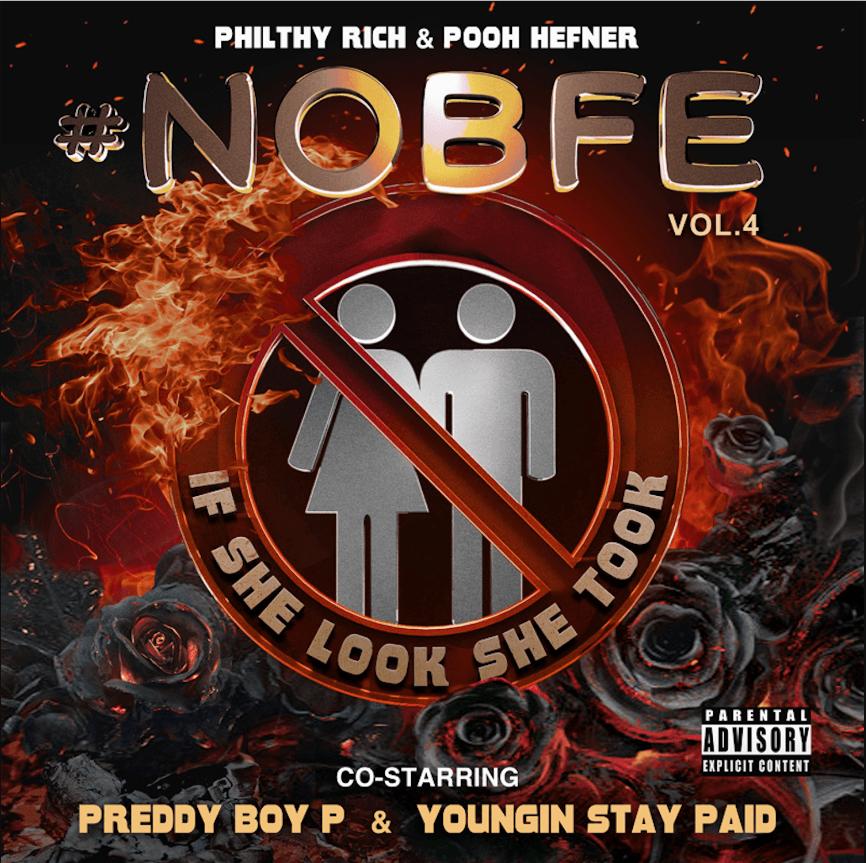 Album Stream: Philthy Rich & Pooh Hefner | N.O.B.F.E., Vol 4 [Audio]