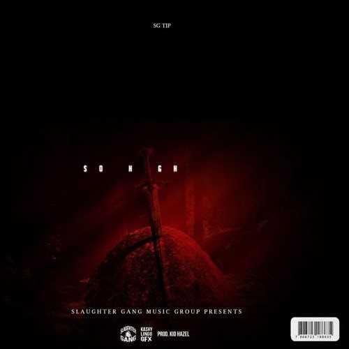 "🗡🗡 Slaughter Gang SG Tip Drops New Single ""So High"" [Audio]"