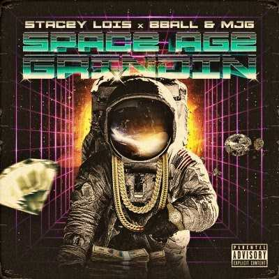 Stacey Lois feat. 8Ball & MJG | Space Age Grindin [Audio]