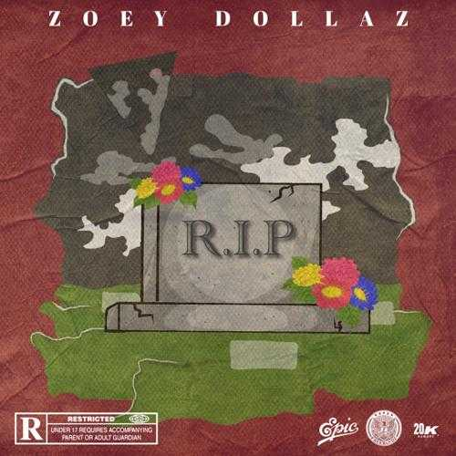 ZOEY DOLLAZ | RIP [AUDIO]