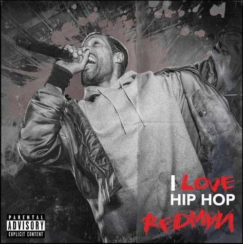 New Music: REDMAN | I LOVE HIP HOP [AUDIO]