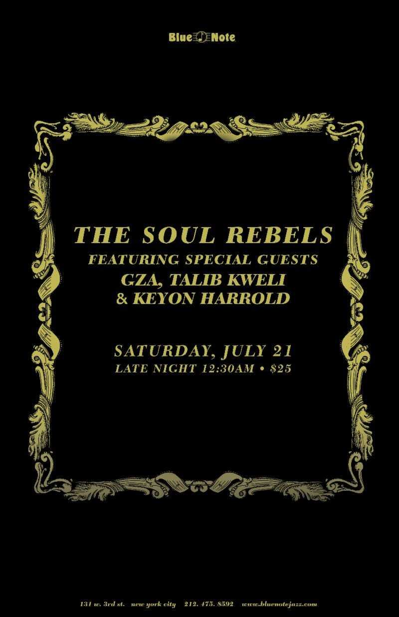 The Soul Rebels ft. GZA, Talib Kweli & Keyon Harrold to Perform at Blue Note Jazz Club