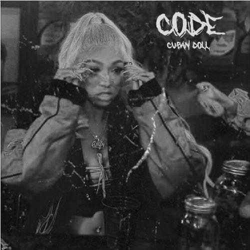 CUBAN DOLL   CODE [AUDIO]