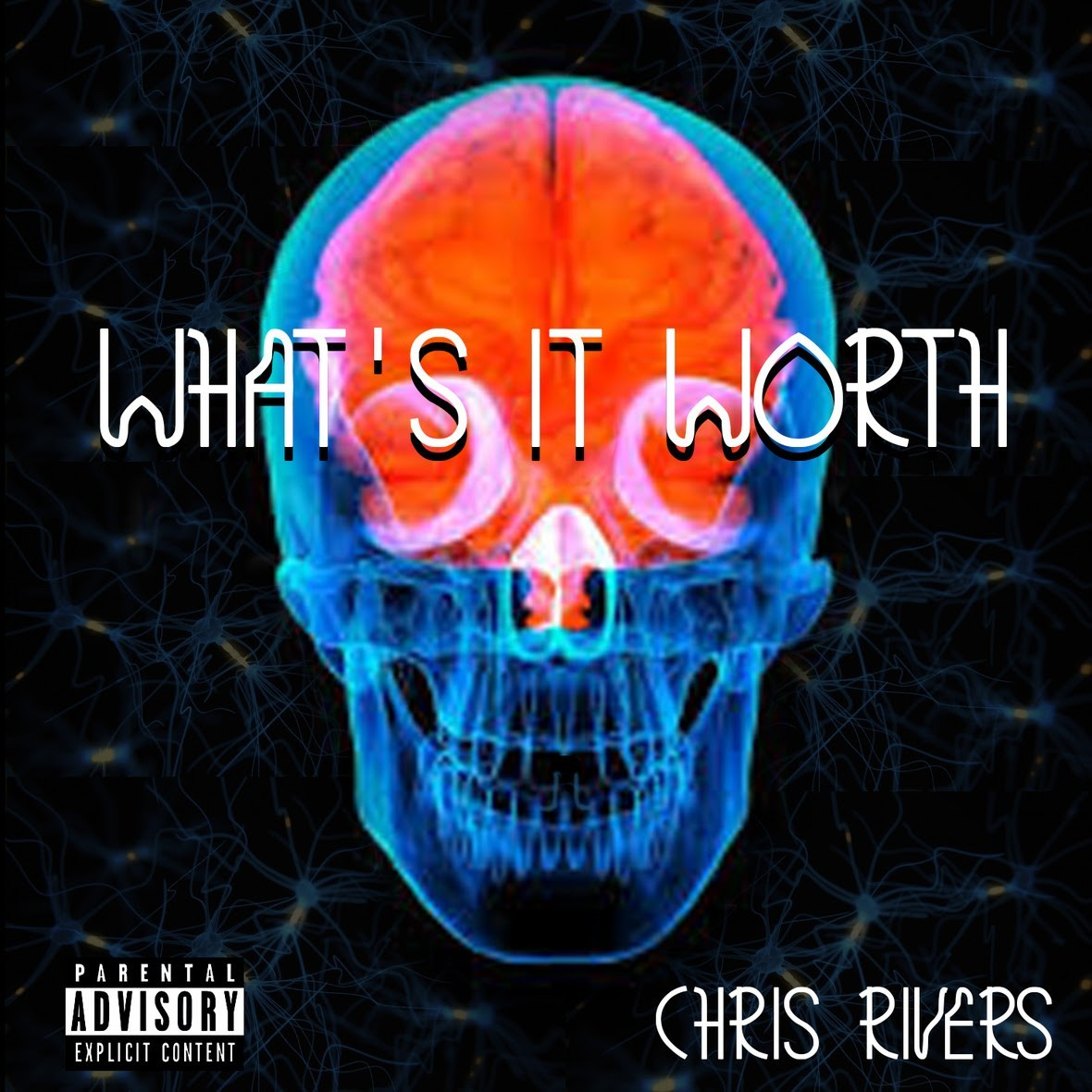 Chris Rivers | What It's Worth [Audio]