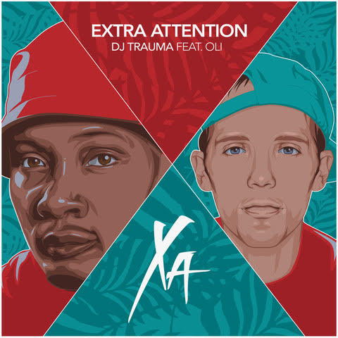 DJ Trauma Releases EXTRA ATTENTION ft. Oli [Audio]