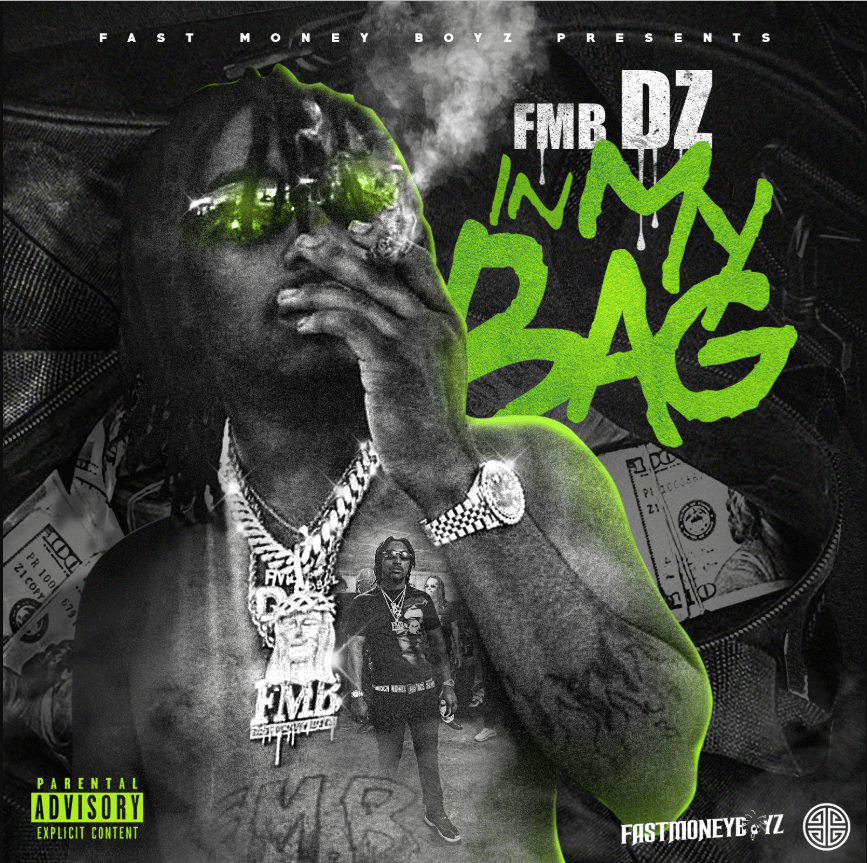 New Project: Fmb Dz | In My Bag [Audio]