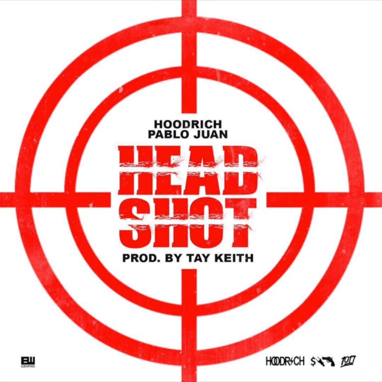HOODRICH PABLO JUAN   HEAD SHOT (PROD. BY TAY KEITH) [AUDIO]