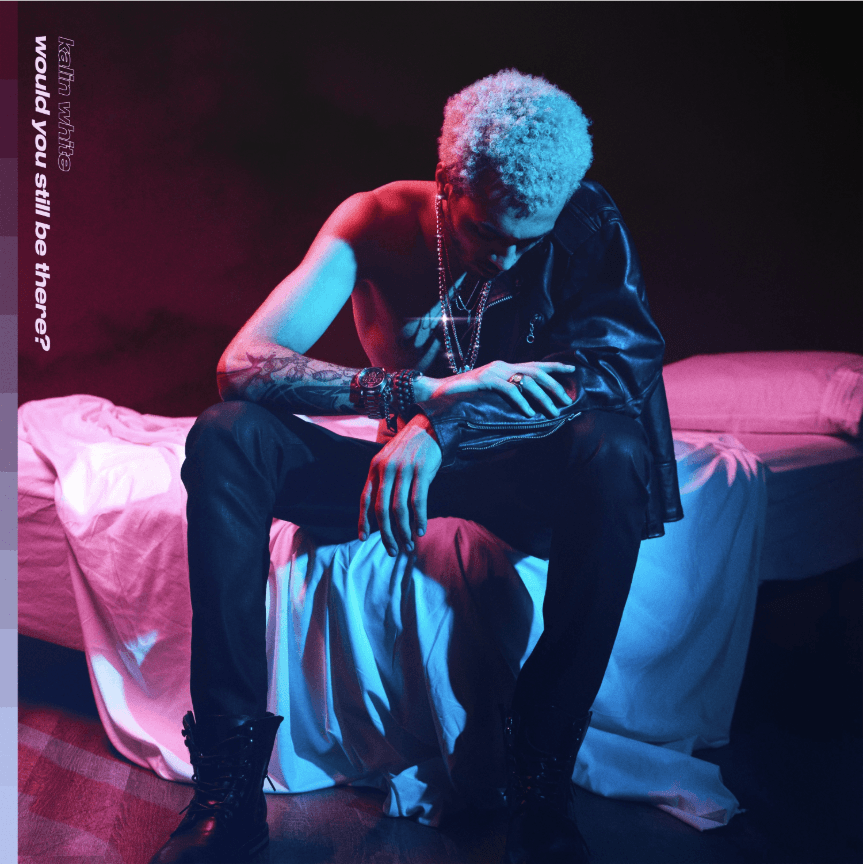 Album Stream: Kalin White | would you still be there? [Audio]