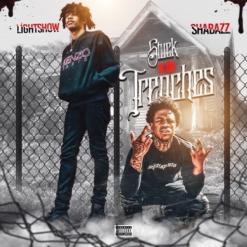 LIGHTSHOW | STUCK IN THE TRENCHES (FEAT. SHABAZZ) [AUDIO]