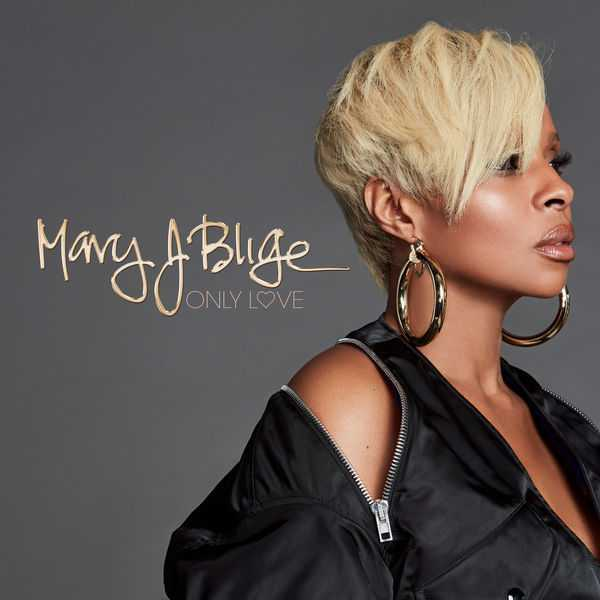 NEW MUSIC: MARY J. BLIGE | ONLY LOVE [AUDIO]