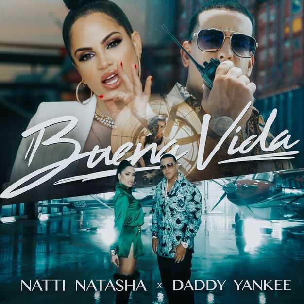 Natti Natasha & Daddy Yankee   Buena Vida [Audio]