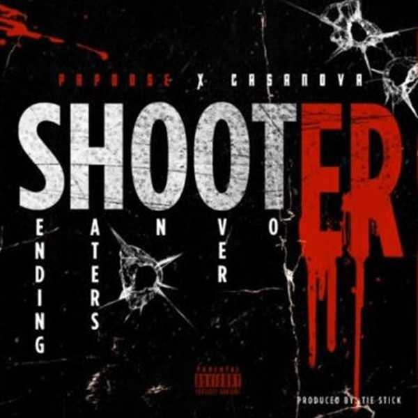 NEW MUSIC: PAPOOSE FEAT. CASANOVA | 'SHOOTER' [AUDIO]