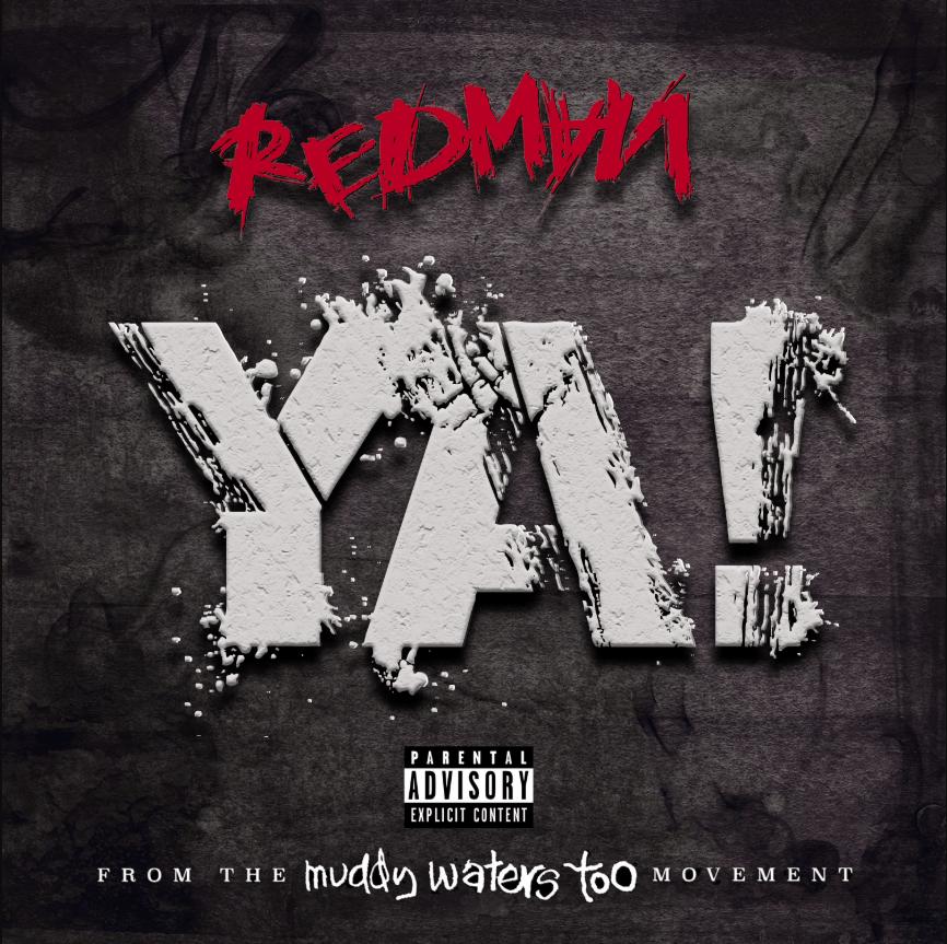 New Single: Redman | Ya! [Audio]