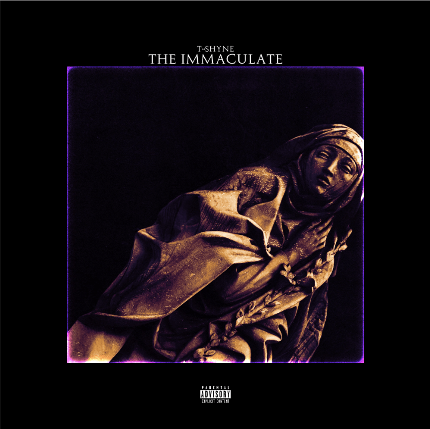 Album Stream: T-Shyne | The Immaculate [Audio]