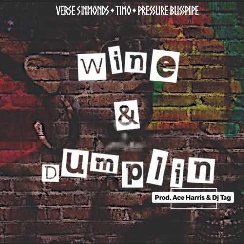 VERSE SIMMONDS | WINE & DUMPLIN [AUDIO]