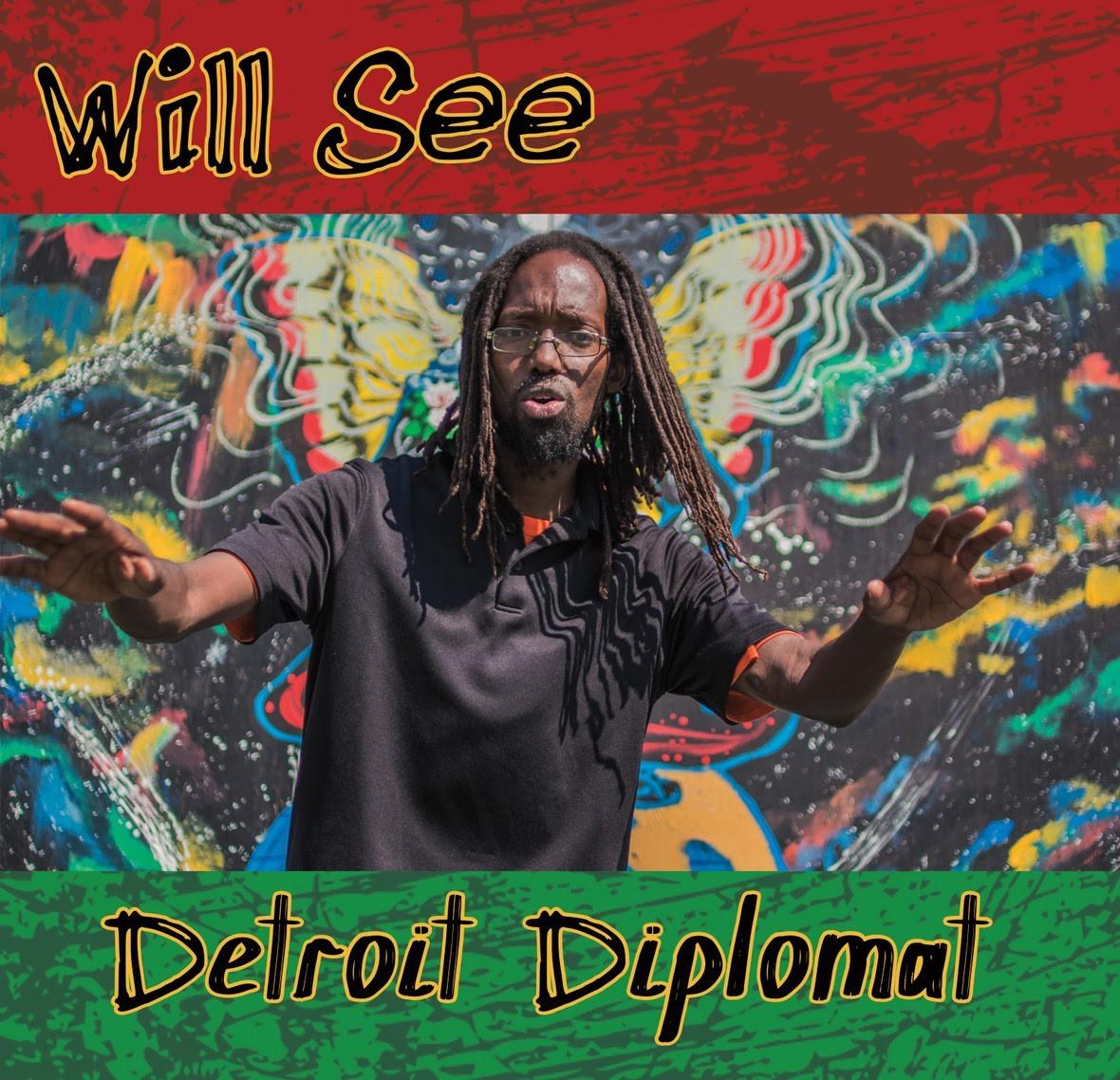 Album Stream: Will See | Detroit Diplomat [Audio]