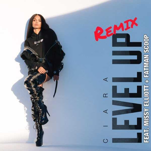 CIARA | LEVEL UP (FEAT. MISSY ELLIOTT & FATMAN SCOOP) (REMIX) [AUDIO]