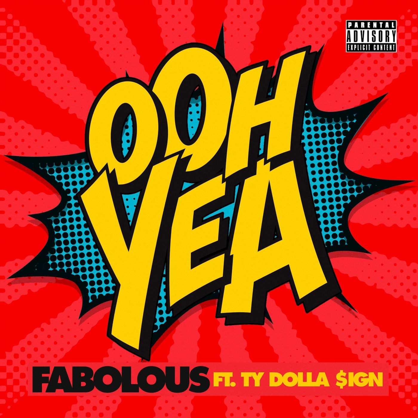 FABOLOUS | OOH YEA (FEAT. TY DOLLA SIGN) [AUDIO]